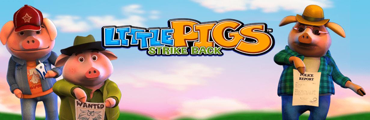 Little Pigs Strike Back Gokkast Welkomst