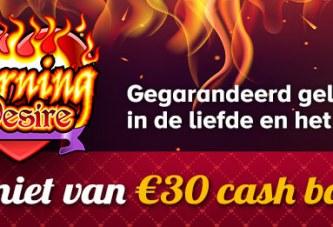 Burning Desire spelen bij Casino777: €30 cashback!