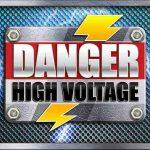 Danger! High Voltage