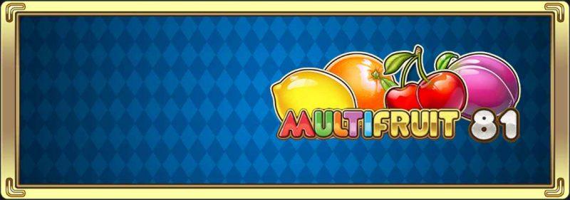MultiFruit81 Welkomst